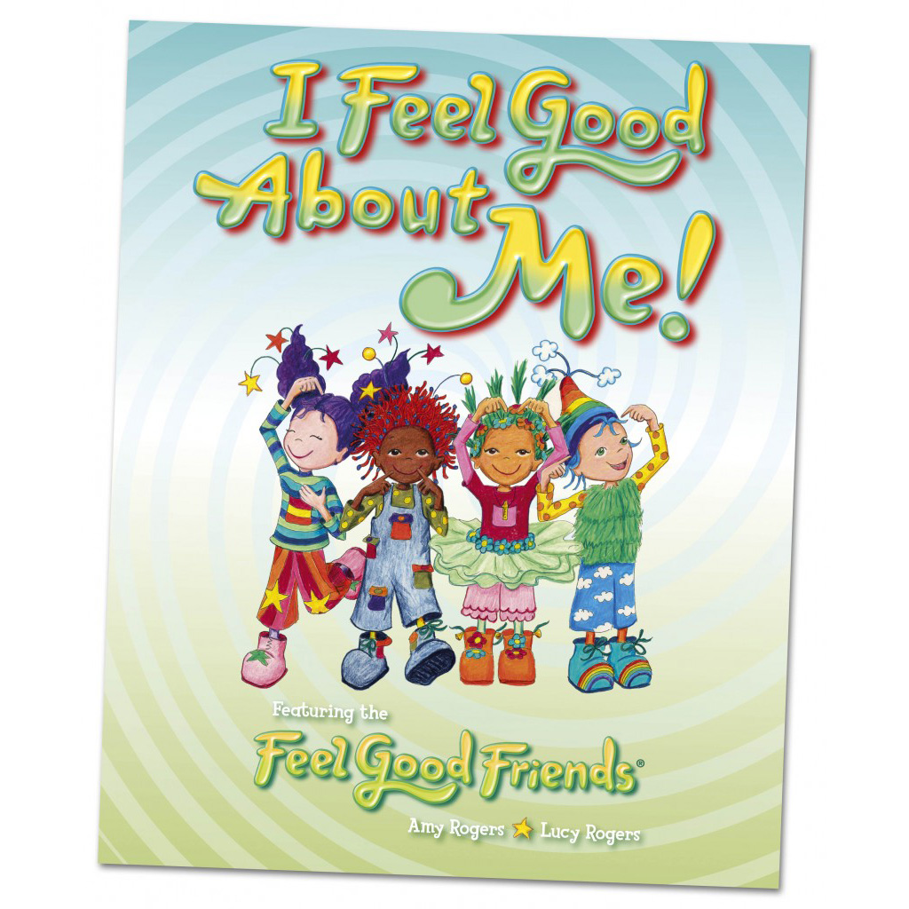 i feel good about me book feel good friends